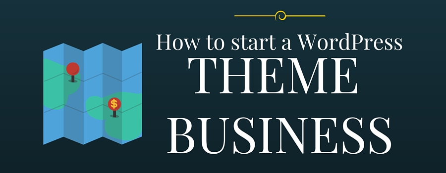 how-to-start-a-theme-business